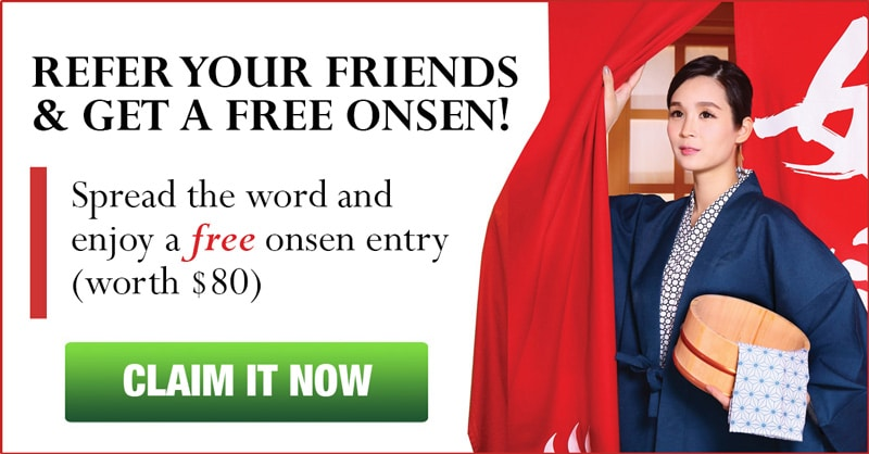 Refer Friends and Get Free Onsen