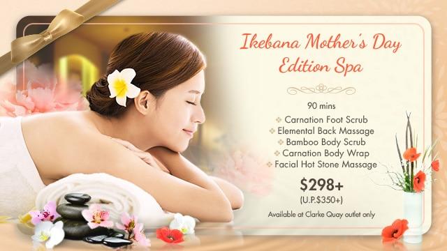 Ikebana Mother's Day Spa Edition