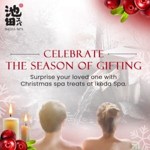 Spa Promotion - Christmas Spa Deals – Ikeda Spa's Christmas Indulgence